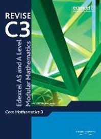 Revise Edexcel AS and A Level Modular Mathematics Core Mathe
