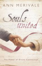 Souls United : The Power of Divine Connection