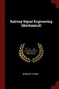 Railway Signal Engineering (Mechanical)
