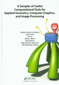 A Sampler of Useful Computational Tools for Applied Geometry, Computer Graphics, and Image Processin