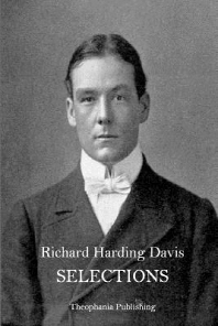 SELECTIONS Richard Harding Davis