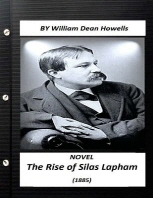 The Rise of Silas Lapham (1885) realist NOVEL by William Dean Howells