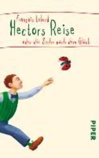 Hectors Reise oder die Suche nach dem Glueck