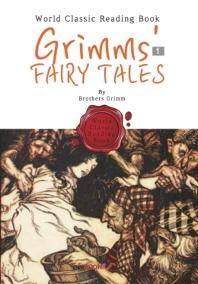 (그동안 숨겨진 희귀본) 그림형제 동화 1집 : Grimms' Fairy Tales (영어 원서)