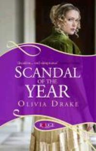 Scandal of the Year. Olivia Drake