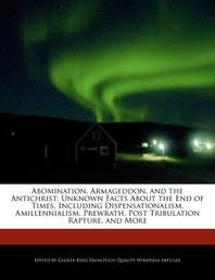 Abomination, Armageddon, and the Antichrist