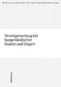 Verm?gensentzug bei burgenl?ndischen Kroaten und Ungarn
