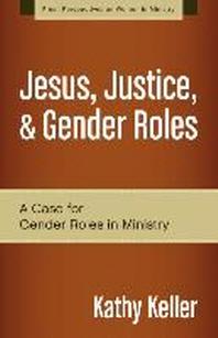 Jesus, Justice, & Gender Roles