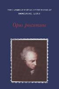 Opus Posthumum(The Cambridge Edition of the Works of Immanuel Kant)