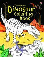 The Usborne Dinosaur Coloring Book