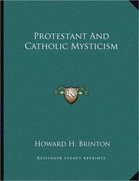 Protestant and Catholic Mysticism