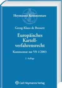 Kommentar zum europaeischen Kartellverfahrensrecht