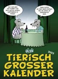 Uli Stein - Tierisch grosser Kalender 2022: Monatskalender fuer die Wand im Grossformat