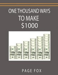 One Thousand Ways to Make $1000