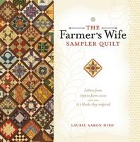 The Farmer's Wife Sampler Quilt (With CDROM)