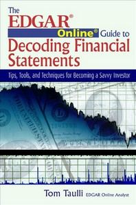 The Edgar Online Guide to Decoding Financial Statements