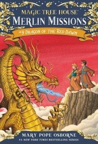 Magic Tree House Merlin Mission. 9: Dragon of the Red Dawn