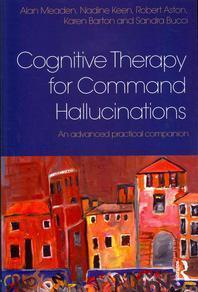 Cognitive Therapy for Command Hallucinations