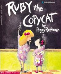 Ruby the Copycat ( Scholastic Bookshelf: Being Yourself )