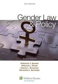 Gender Law and Policy, Second Edition