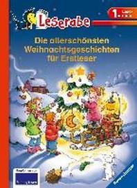 Die allerschoensten Weihnachtsgeschichten fuer Erstleser
