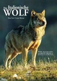 Der italienische Wolf.