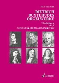 Dietrich Buxtehudes Orgelwerke