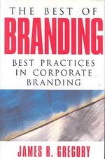 Best of Branding : Best Practics in Corporate Branding