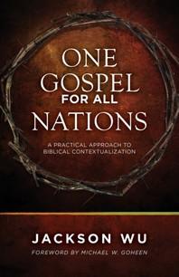 One Gospel for All Nations