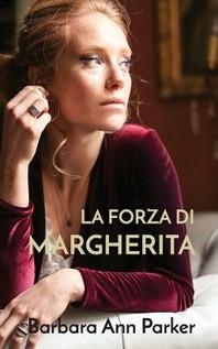 La forza di Margherita