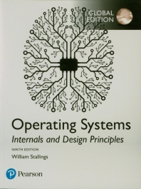 Operating Systems: Internals and Design Principles (Global Edition), 9/E