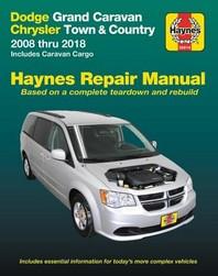 Dodge Grand Caravan & Chrysler Town & Country (08-18) (Including Caravan Cargo) Haynes Repair Manual