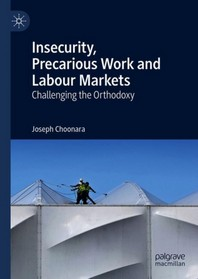 Insecurity, Precarious Work and Labour Markets