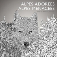 Alpes Adorees, Alpes Menacees