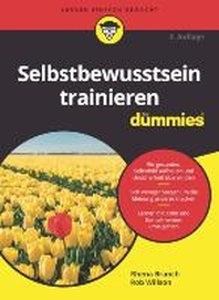 Selbstbewusstsein trainieren fuer Dummies