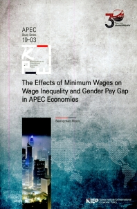 The Effects of Minimum Wages on Wage Inequality and Gender Pay Gap in APEC Economies