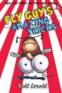 Fly Guy. 14: Fly Guy's Amazing Tricks