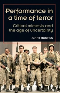 Performance in a Time of Terror