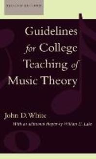 Guidelines for College Teaching of Music Theory, Second Edition