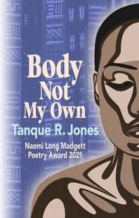 Body Not My Own