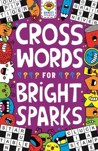 Crosswords for Bright Sparks, Volume 3