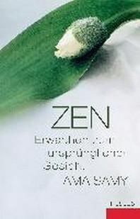 Zen Erwachen zum urspruenglichen Gesicht