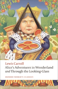 Alice's Adventure in Wonderland (Oxford World Classics)(New Jacket)