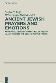 Ancient Jewish Prayers and Emotions