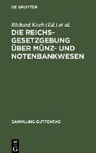 Die Reichsgesetzgebung Ber M Nz- Und Notenbankwesen
