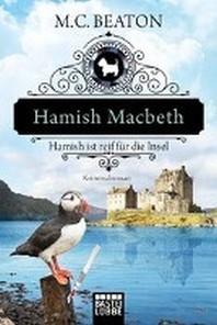 Hamish Macbeth ist reif fuer die Insel