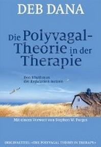 Die Polyvagal-Theorie in der Therapie