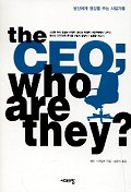 THE CEO:WHO ARE THEY ?