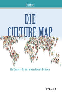 Die Culture Map - Ihr Kompass fur das internationale Business