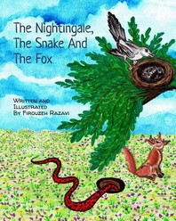 The Nightingale, the Snake, and the Fox